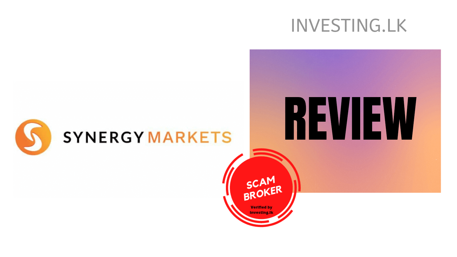 Synergy Markets Review – Safe or Scam ? | 2021 User Rating
